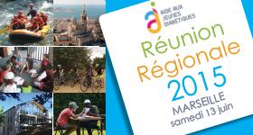13 juin – Réunion régionale de Marseille